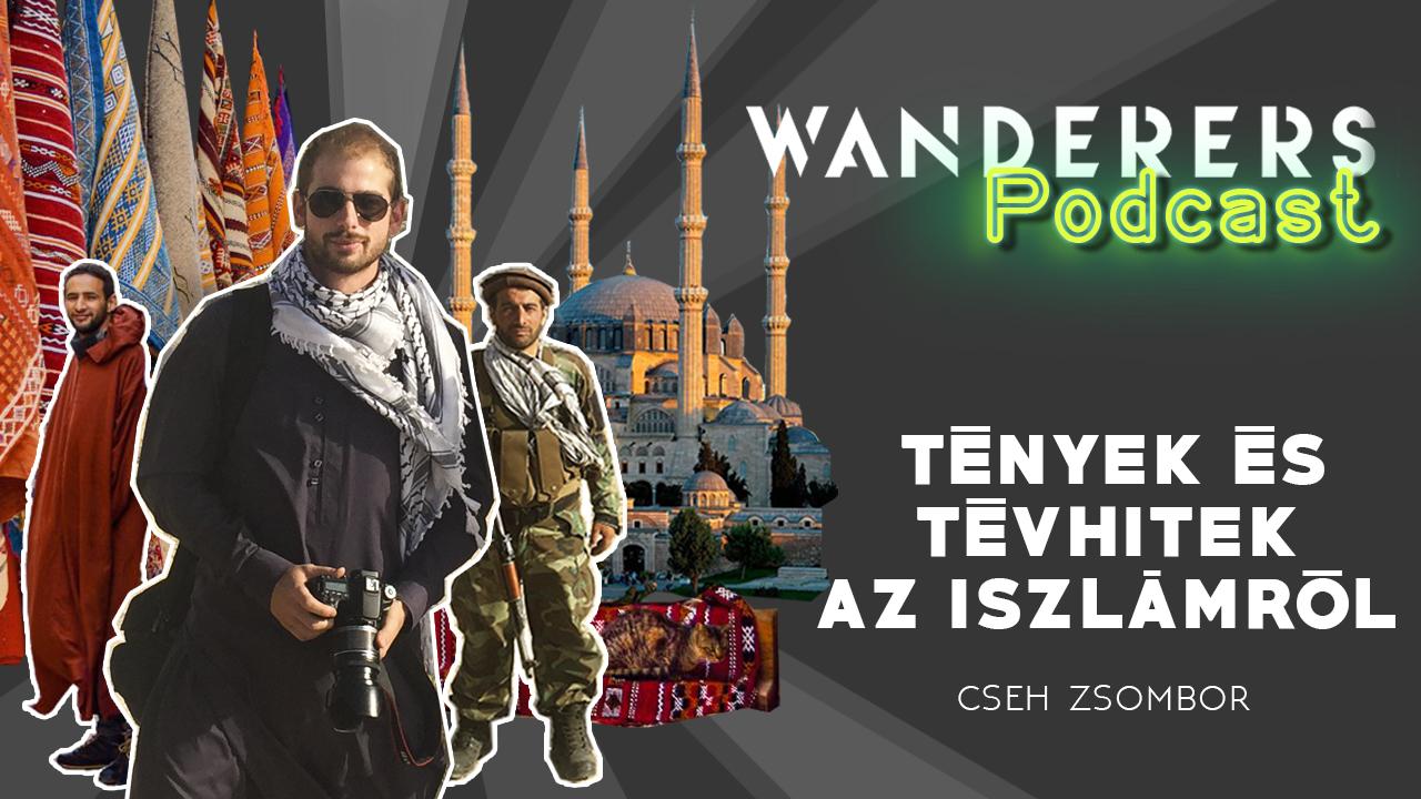 Wanderers podcast első évad negyedik epizód Tények és tévhitek az iszlámról